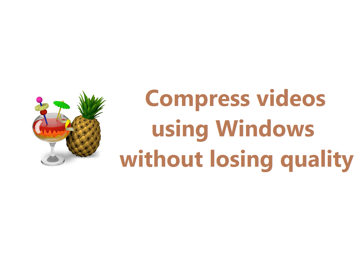 compress videos windows