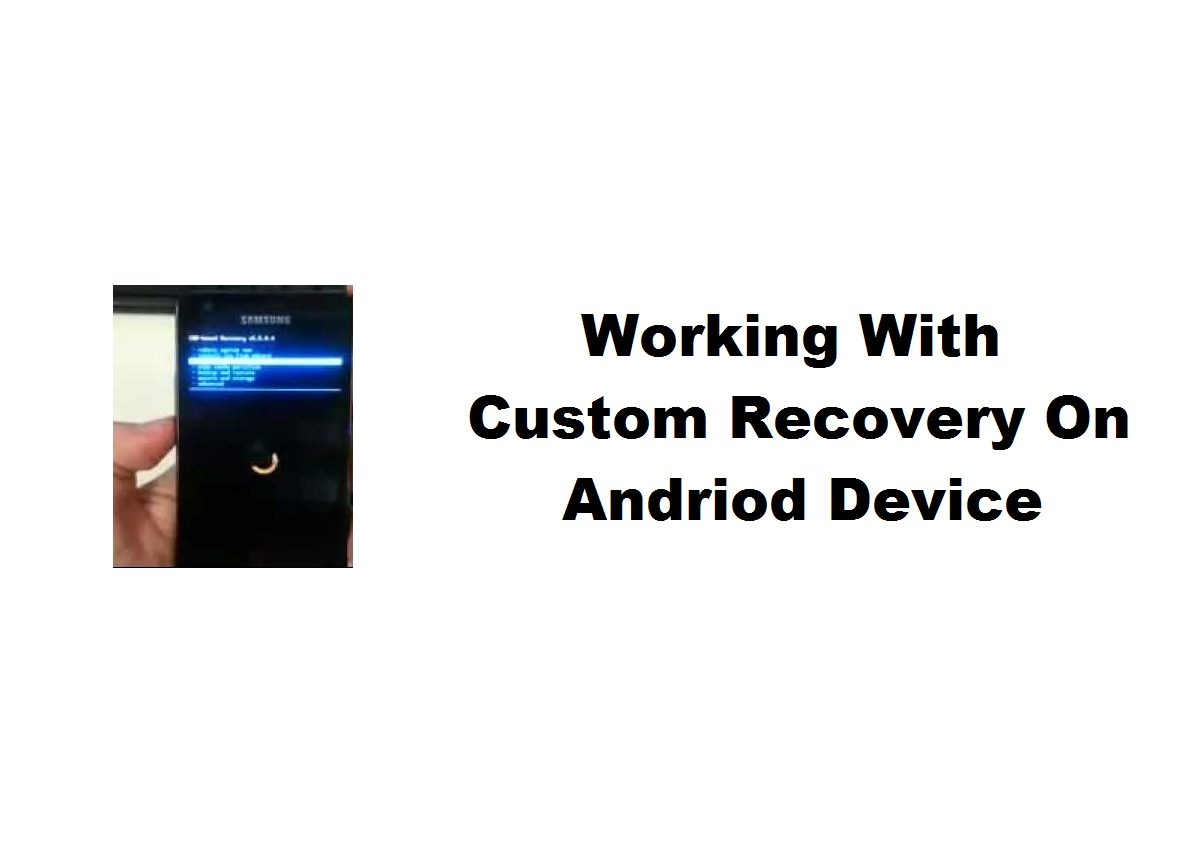 working with custom recoveries
