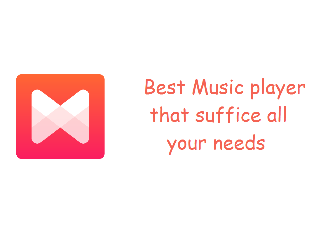 Best Music player that suffice all your needs-