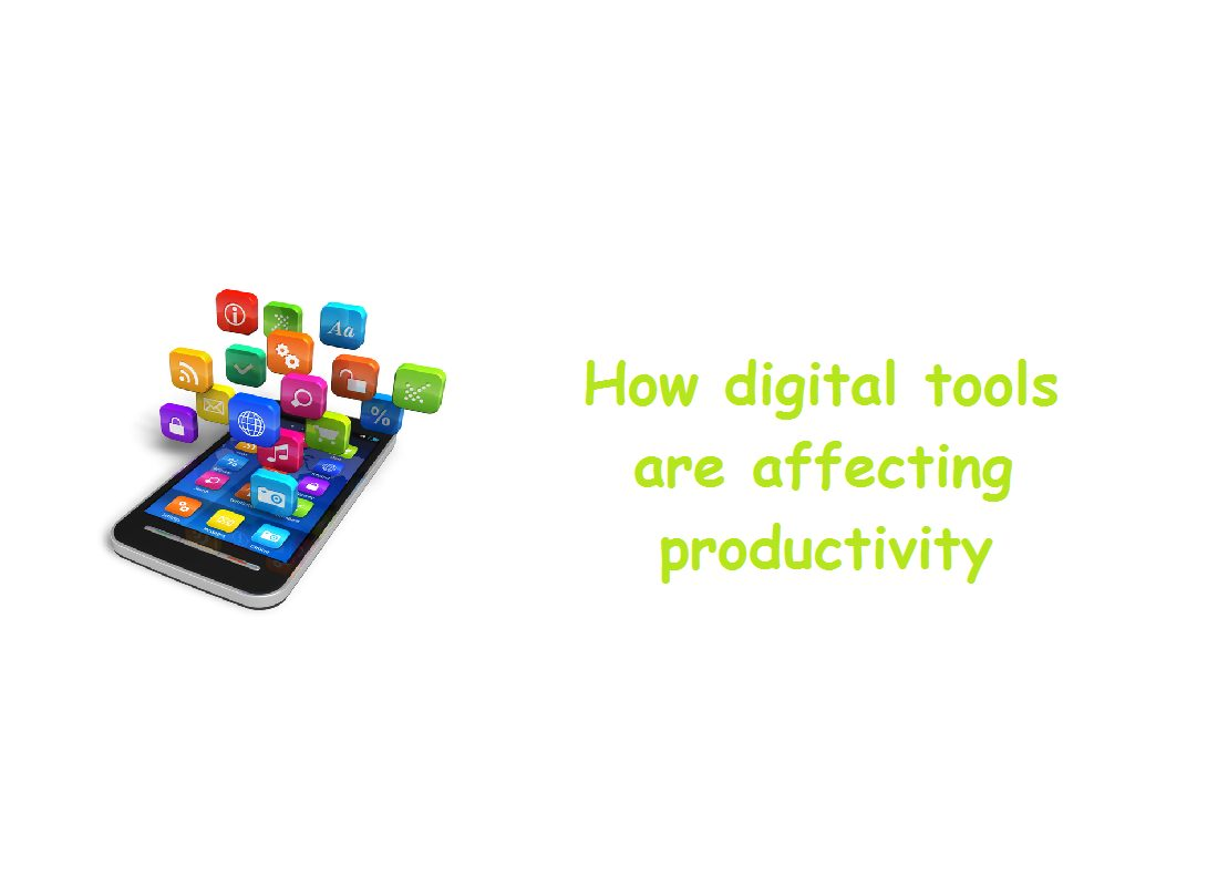 How digital tools are affecting productivity