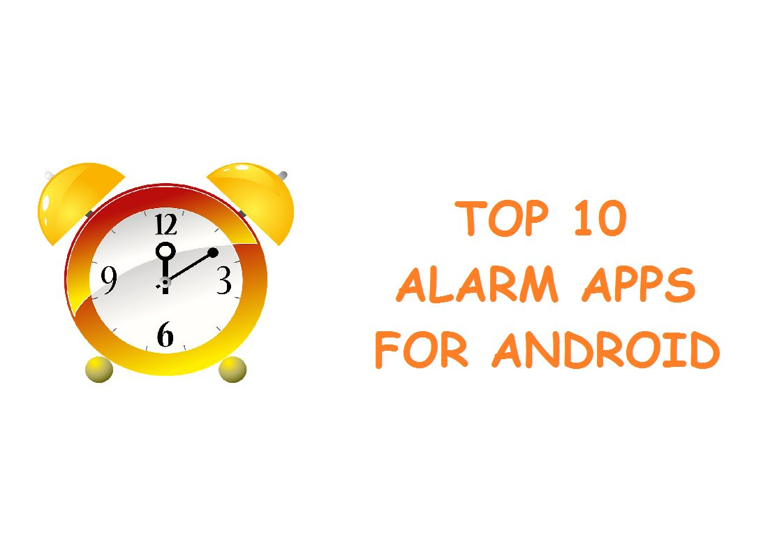 TOP 10 ALARM APPS FOR ANDROID