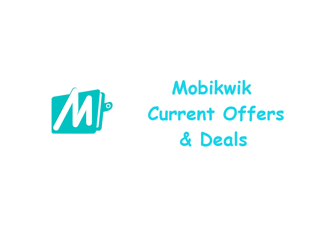 Mobikwik Current Offers and Deals